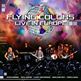 Live in Europe by Flying Colors (2013-08-03)