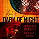 Dark of Night: A Joe Ledger Novella Audiobook by Jonathan Maberry, Rachael Lavin Narrated by To Be Announced