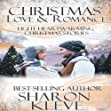 Christmas Love & Romance Audiobook by Sharon Kleve Narrated by Don Colasurd Jr.