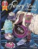 img - for Fancy Work with Beading (Suzanne McNeill design originals) book / textbook / text book