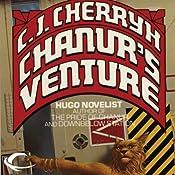 Chanur's Venture: Chanur, Book 2 | [C. J. Cherryh]