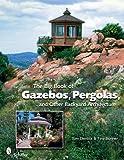 The Big Book of Gazebos, Pergolas, and O...