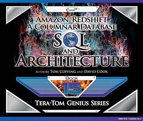 Amazon Redshift: A Columnar Database SQL and Architecture (Tera-Tom Genius Series) (Amazon Database compare prices)