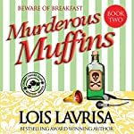 Murderous Muffins: Chubby Chicks Club Cozy Mystery Series, Book 2 | Lois Lavrisa
