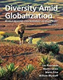 img - for Diversity Amid Globalization: World Regions, Environment, Development (5th Edition) book / textbook / text book