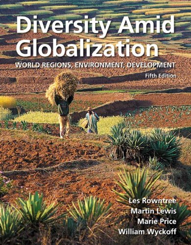 Diversity Amid Globalization: World Regions, Environment,...
