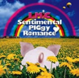 LM.C Sentimental_PIGgy_Romance