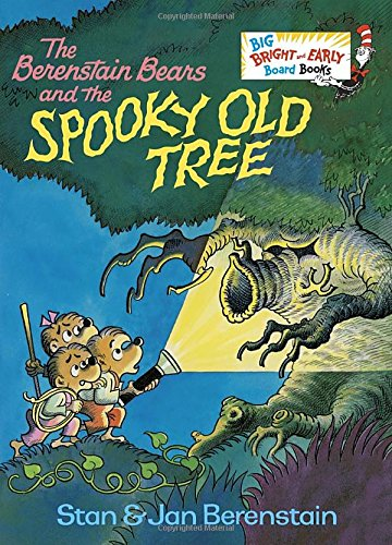 The Berenstain Bears and the Spooky Old Tree (Big Bright & Early Board Book)