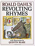 Roald Dahl's Revolting Rhymes (0224029320) by Dahl, Roald