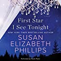 First Star I See Tonight: A Novel Audiobook by Susan Elizabeth Phillips Narrated by To Be Announced