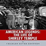 img - for American Legends: The Life of Shirley Temple book / textbook / text book