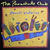 Small victories (1986) / Vinyl record [Vinyl-LP]by Parachute Club
