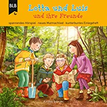 Lotta und Luis und ihre Freunde Hörbuch von Kirsten Brünjes Gesprochen von: Bodo Primus