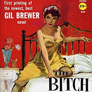 The Bitch | [Gil Brewer]