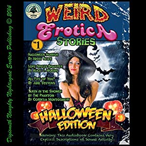 Weird Erotica Stories Halloween Edition Audiobook