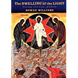 The Dwelling of the Light: Praying with Icons of Christ ~ Rowan Williams