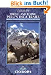 Hiking and Biking Peru's Inca Trails:...