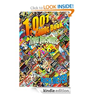 1,001 Comic Book Trivia Questions (Revised Edition)