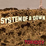 Toxicity ~ System of a Down