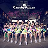 無限大少女∀ (CD+DVD盤) [Single, CD+DVD] / Cheeky Parade (CD - 2013)
