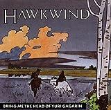 Bring Me the Head of Yuri Gagarin by Hawkwind (1996-01-02)