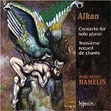 Alkan: Concerto for solo piano; Troisième recueil de chants