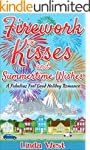 Firework Kisses and Summertime Wishes...