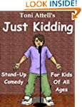 Just Kidding - Stand-Up Comedy For Ki...