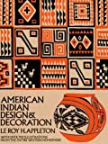 American Indian Design & Decoration (Dover Pictorial Archive)