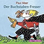 Der Buchstabenfresser | Paul Maar