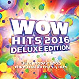 WOW Hits 2016 (Deluxe Edition)
