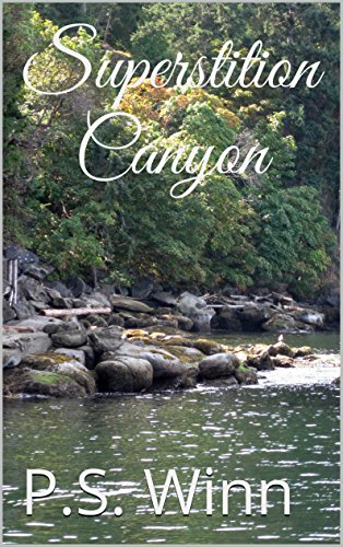 ebook: Superstition Canyon (B011AUYFTA)