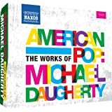 American Pop: The Works of Michael Daugherty