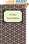 Five Plays (The Revenger's Tragedy an...