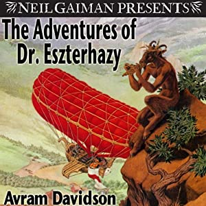 The Adventures of Doctor Eszterhazy | [Avram Davidson]