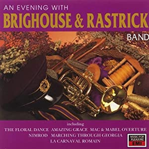 An Evening With Brighouse And Rastrick Band from Music for Pleasure