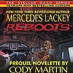 Reboots | Mercedes Lackey,Cody Martin