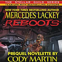 Reboots Audiobook by Mercedes Lackey, Cody Martin Narrated by Stephen Hoye