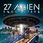 27 Alien Encounters | J. Michael Long