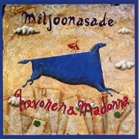 Miljoonasade Hevonen & Madonna