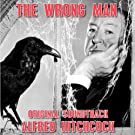 The Wrong Man (Alfred Hitchcock - Original Soundtrack)