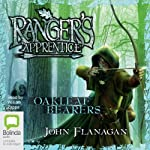Oakleaf Bearers: Ranger's Apprentice, Book 4 (       UNABRIDGED) by John Flanagan Narrated by William Zappa