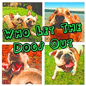 Who Let The Dogs Out Download Mp Free