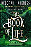 img - for The Book of Life: A Novel (All Souls Trilogy) book / textbook / text book