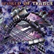 World of Trance 3