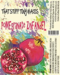 NV That Stuff Tony Makes Pomegrante Zinfandel 750 mL