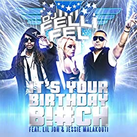 It's Your Birthday (feat. Lil Jon & Jessie Malakouti)