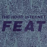 Feat The Hood Internet