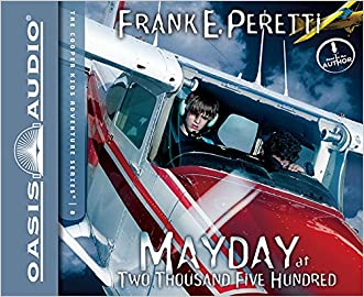Mayday at Two Thousand Five Hundred (The Cooper Kids Adventure Series)