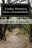 img - for Under Western Eyes (Annotated) book / textbook / text book